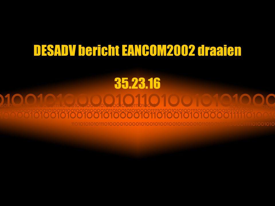 DESADV bericht EANCOM2002 draaien 35.23.16