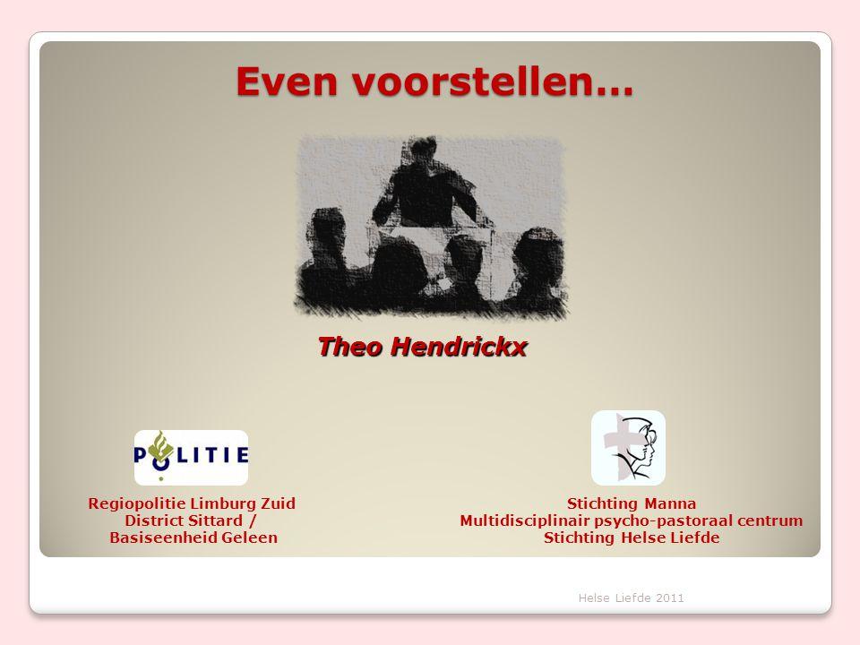 Even voorstellen… Theo Hendrickx Regiopolitie Limburg Zuid