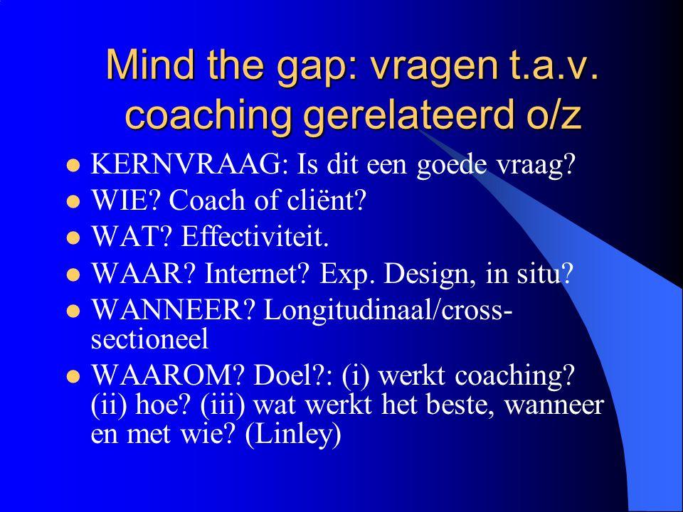 Mind the gap: vragen t.a.v. coaching gerelateerd o/z