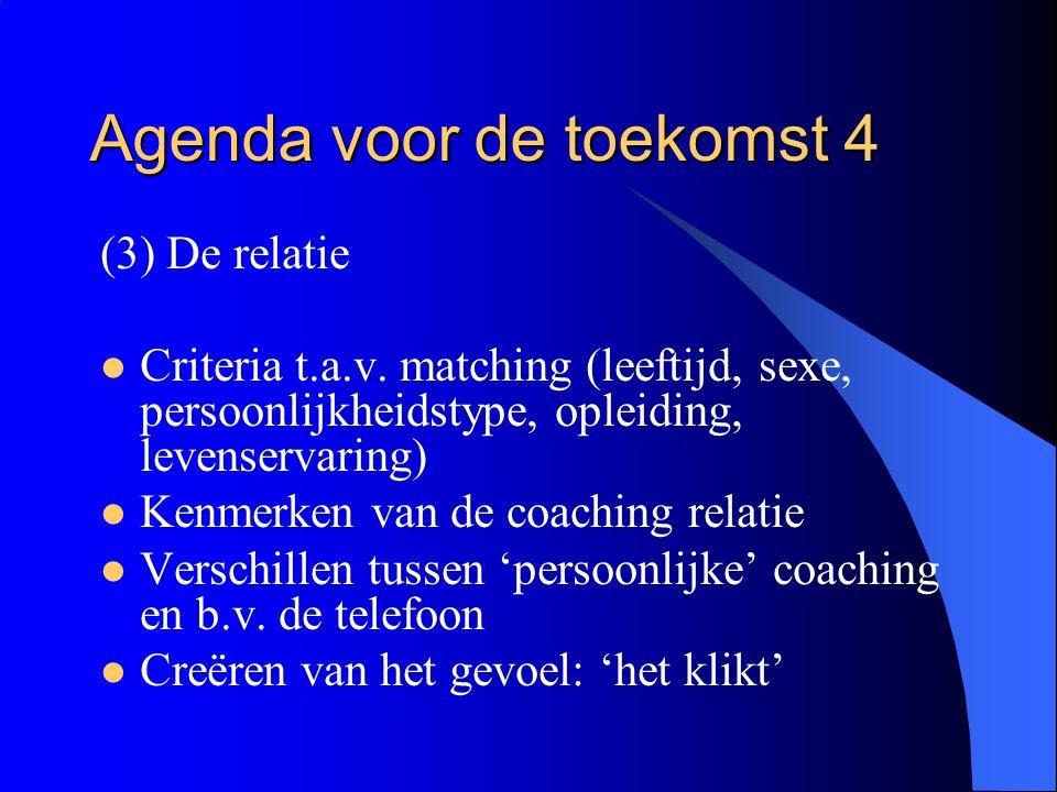 Agenda voor de toekomst 4
