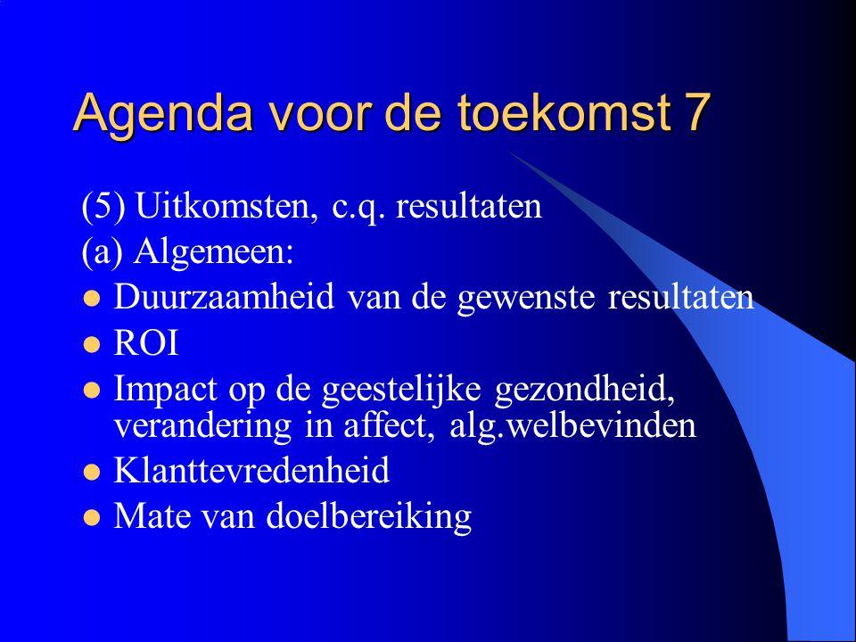 Agenda voor de toekomst 7