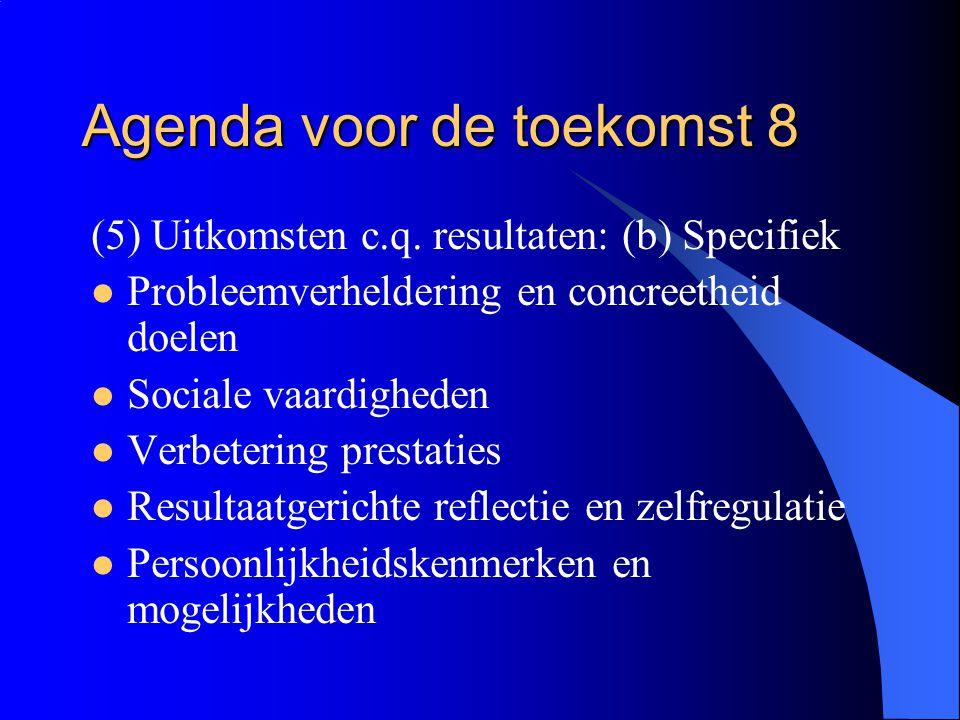 Agenda voor de toekomst 8