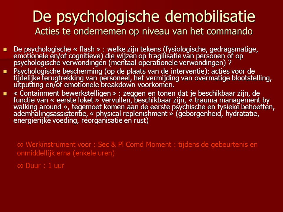 De psychologische demobilisatie Acties te ondernemen op niveau van het commando