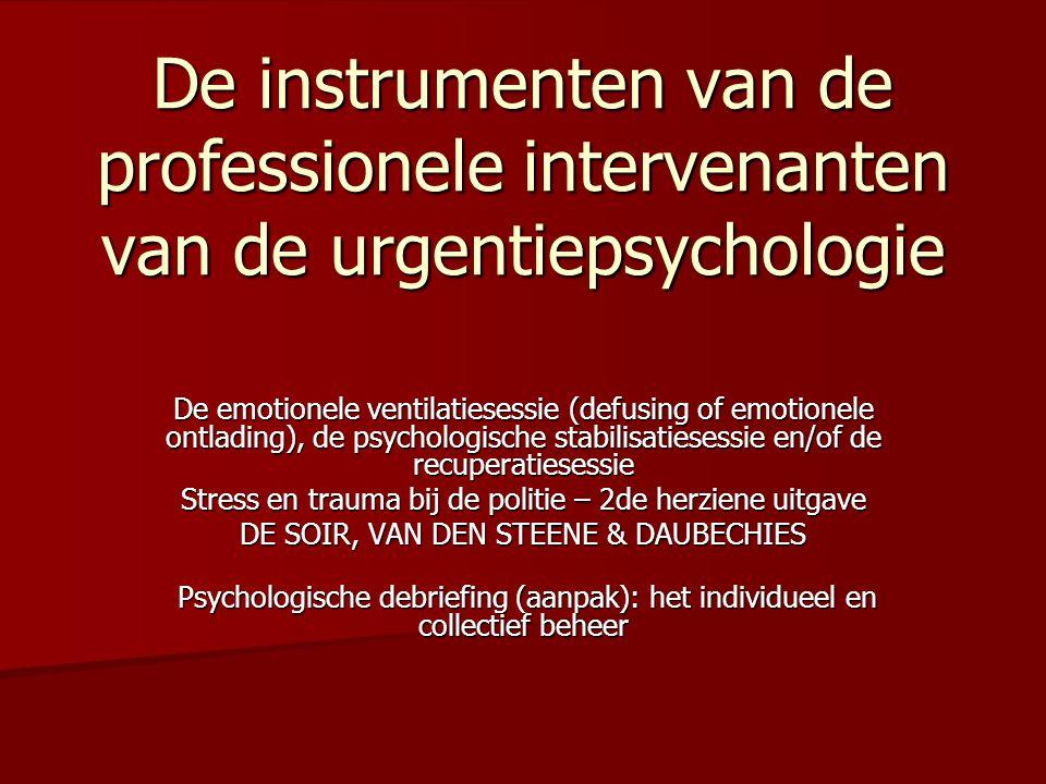De instrumenten van de professionele intervenanten van de urgentiepsychologie