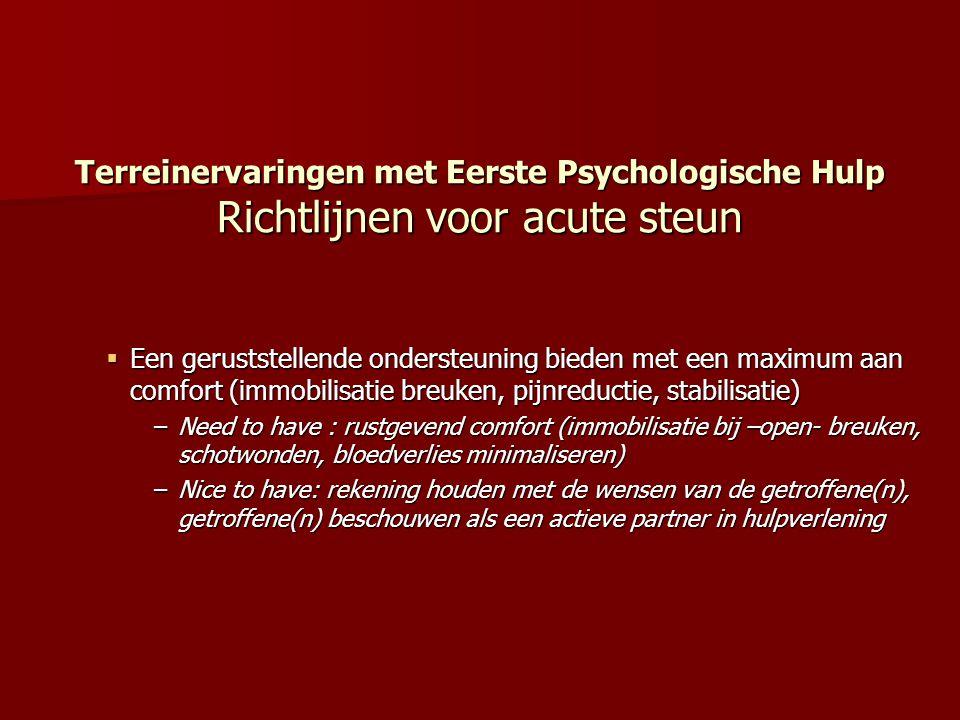 Terreinervaringen met Eerste Psychologische Hulp Richtlijnen voor acute steun