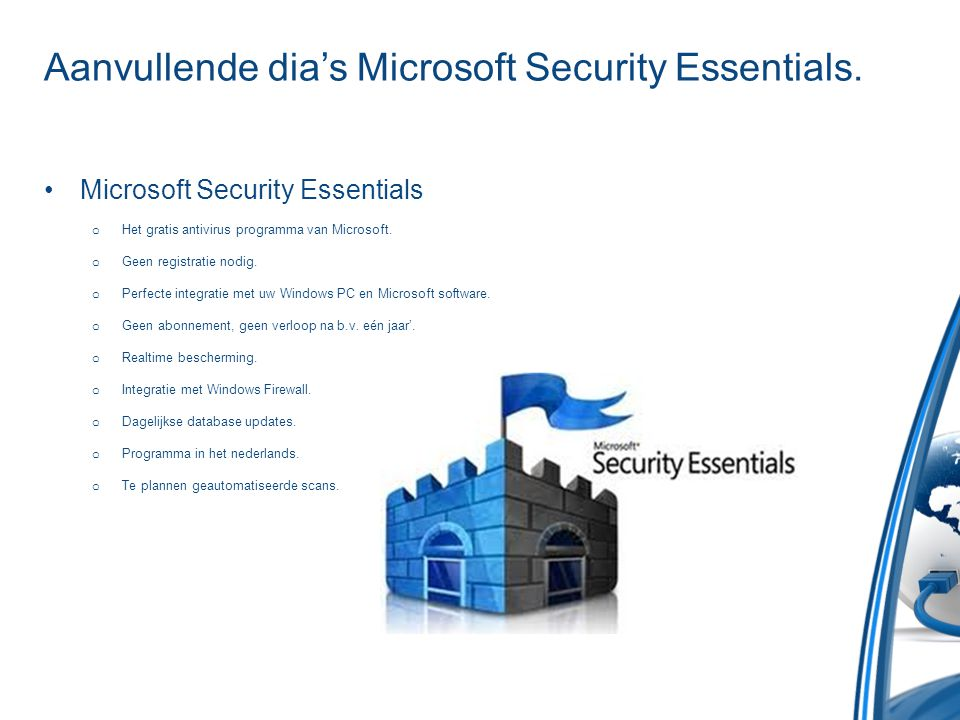 Aanvullende dia's Microsoft Security Essentials.
