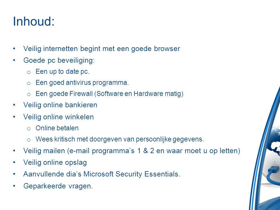 Inhoud: Veilig internetten begint met een goede browser