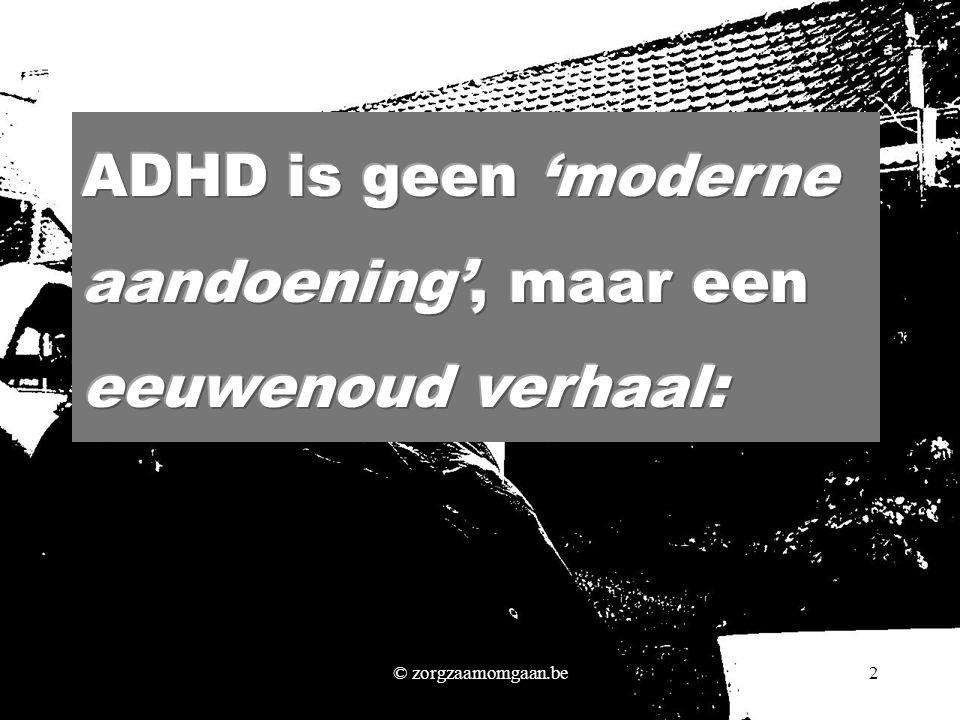 ADHD is geen 'moderne aandoening', maar een eeuwenoud verhaal: