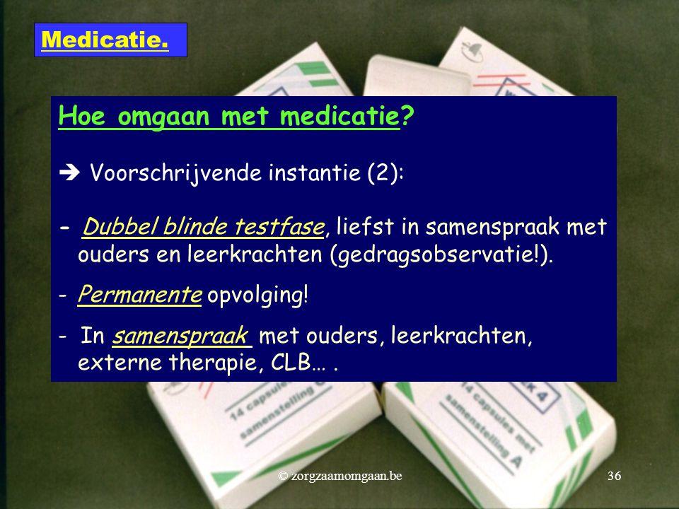 Hoe omgaan met medicatie