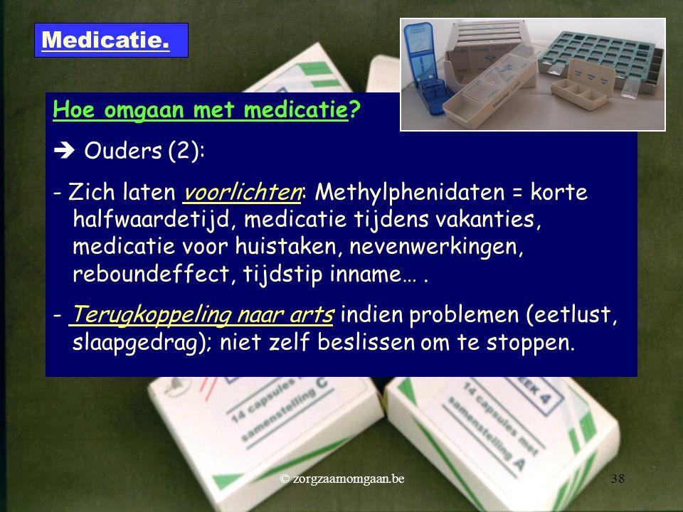 Hoe omgaan met medicatie  Ouders (2):