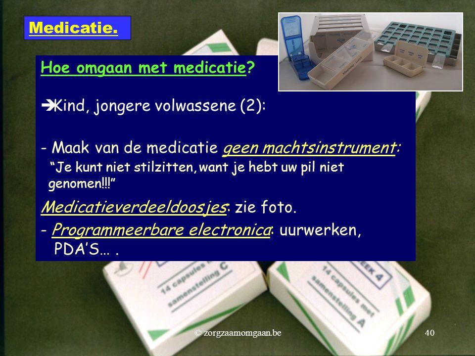 Hoe omgaan met medicatie Kind, jongere volwassene (2):