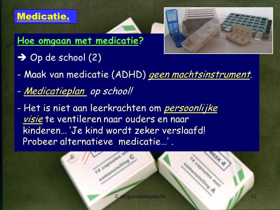 Hoe omgaan met medicatie  Op de school (2)