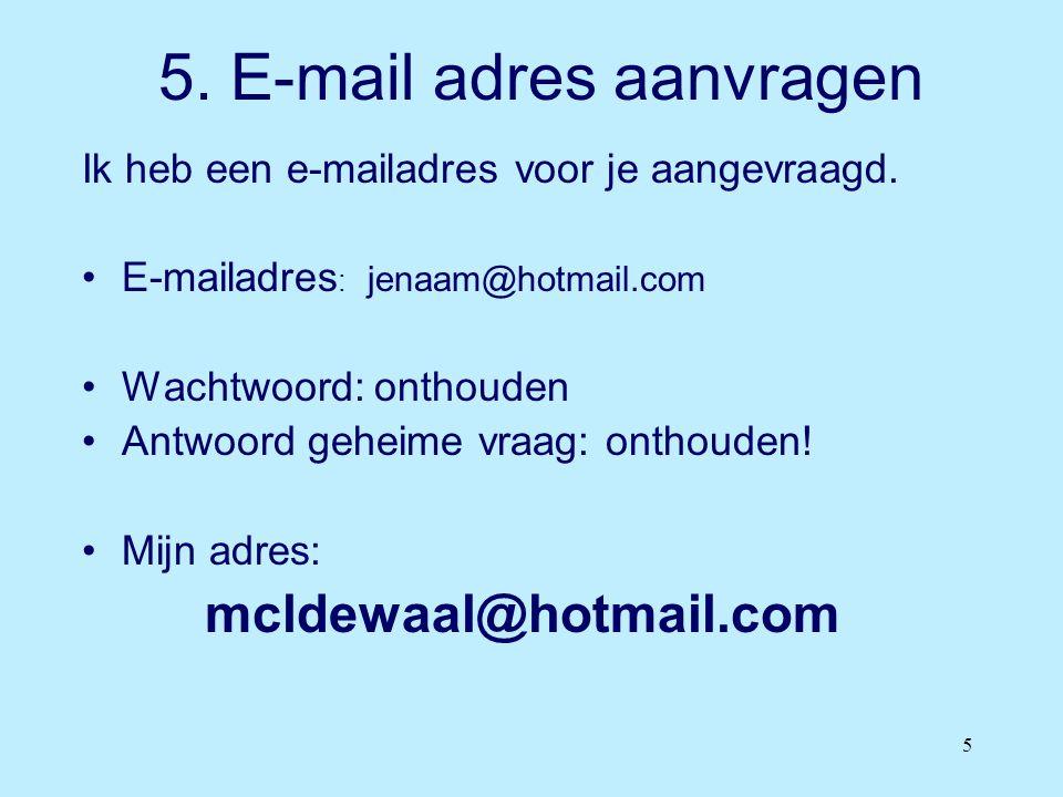 5. E-mail adres aanvragen