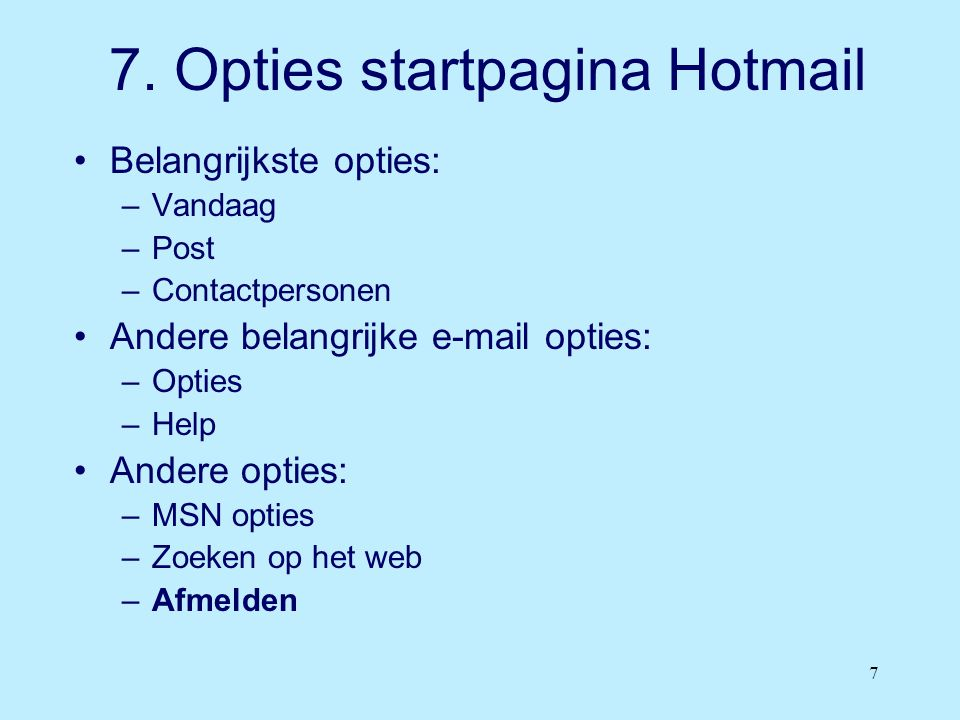 7. Opties startpagina Hotmail