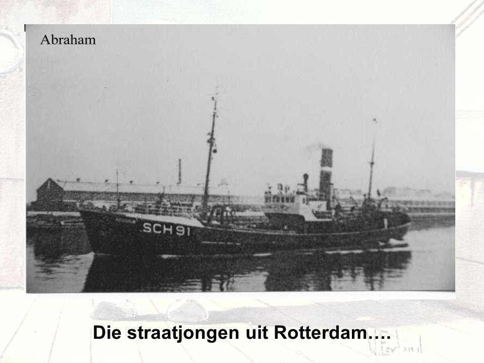 Die straatjongen uit Rotterdam….