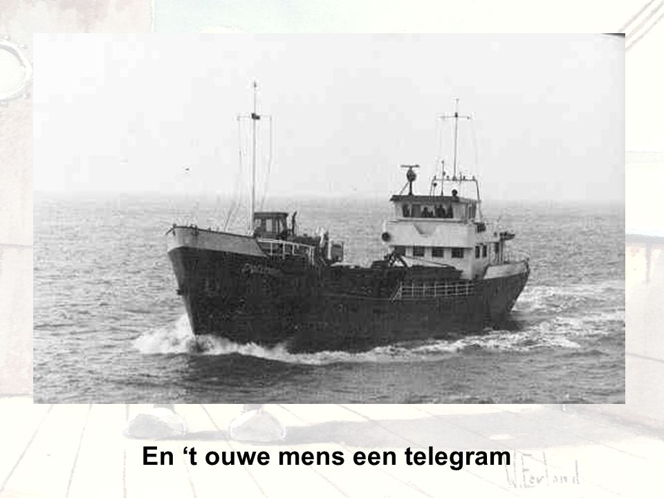 En 't ouwe mens een telegram
