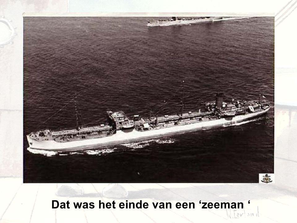 Dat was het einde van een 'zeeman '