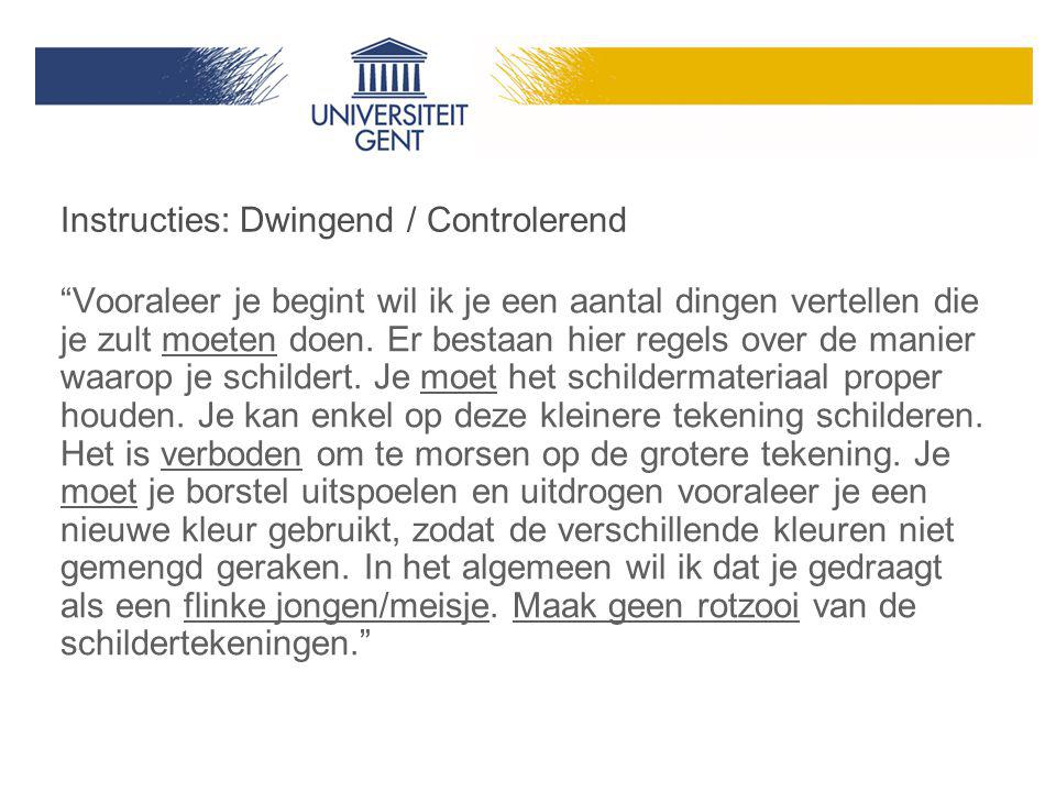 Instructies: Dwingend / Controlerend