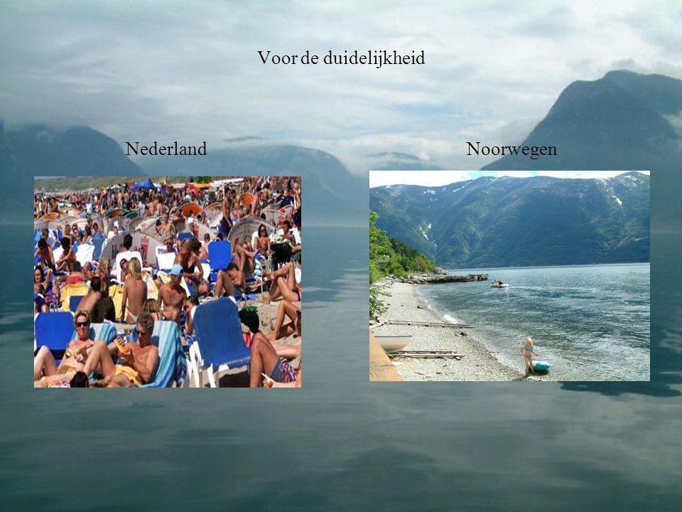 Voor de duidelijkheid Nederland Noorwegen