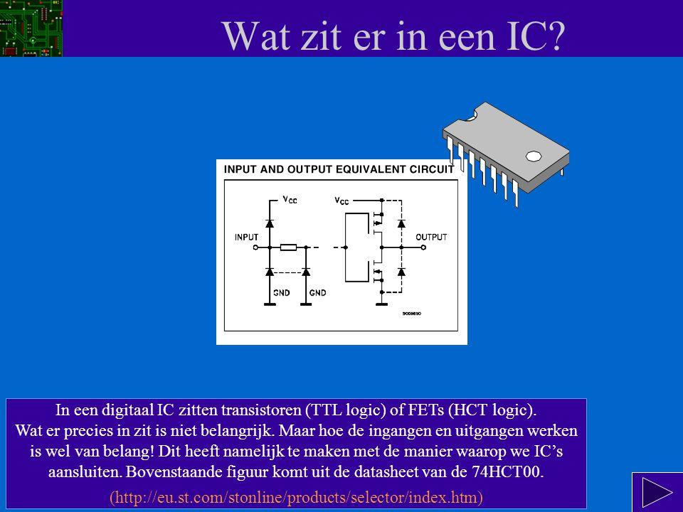Wat zit er in een IC In een digitaal IC zitten transistoren (TTL logic) of FETs (HCT logic).