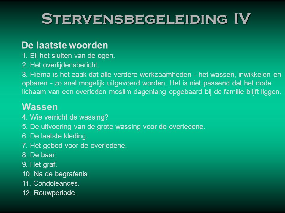 Stervensbegeleiding IV