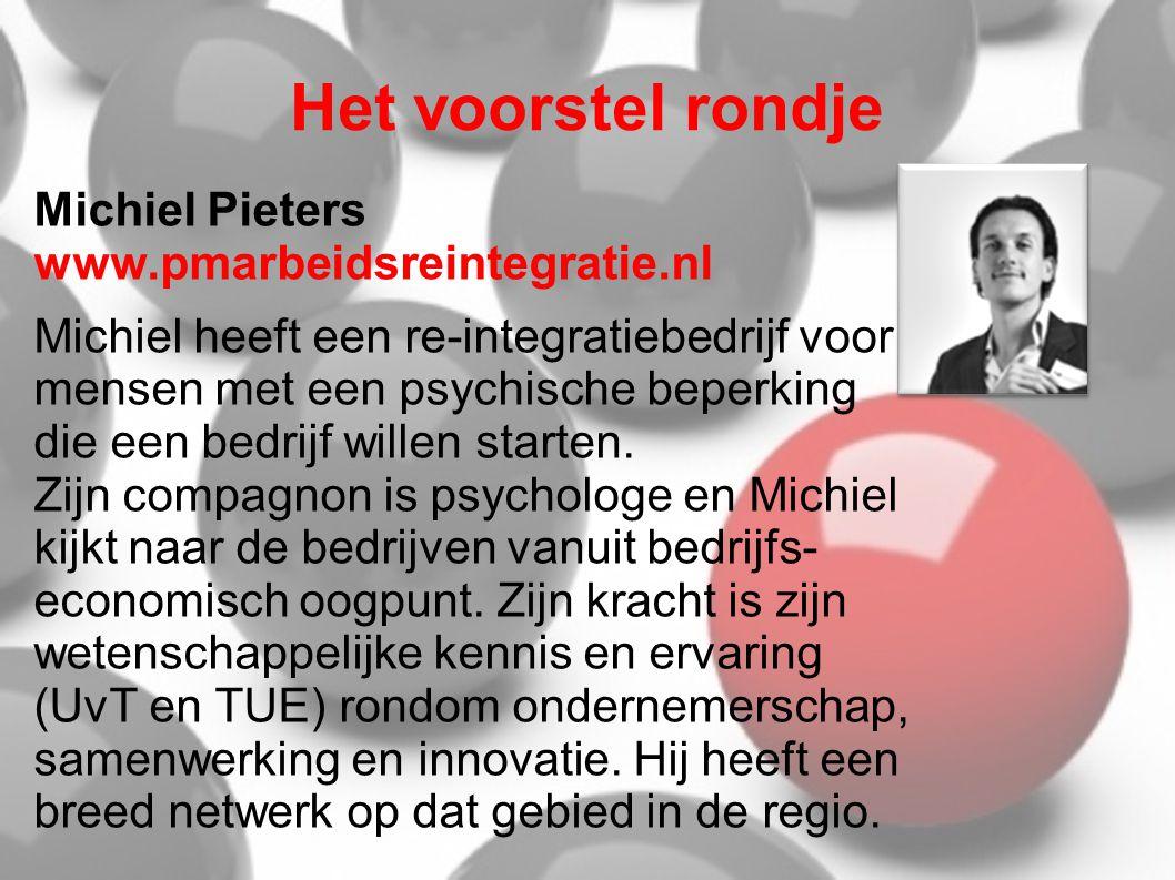 Het voorstel rondje Michiel Pieters www.pmarbeidsreintegratie.nl