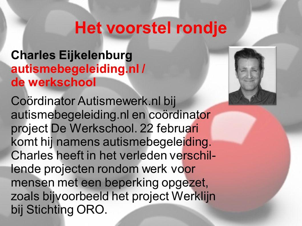 Het voorstel rondje Charles Eijkelenburg autismebegeleiding.nl / de werkschool.