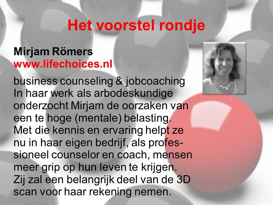 Het voorstel rondje Mirjam Römers www.lifechoices.nl