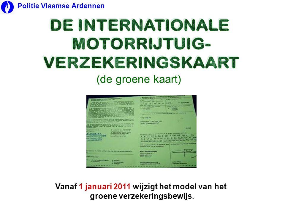 DE INTERNATIONALE MOTORRIJTUIG- VERZEKERINGSKAART
