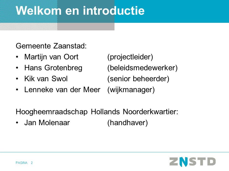 Welkom en introductie Gemeente Zaanstad: