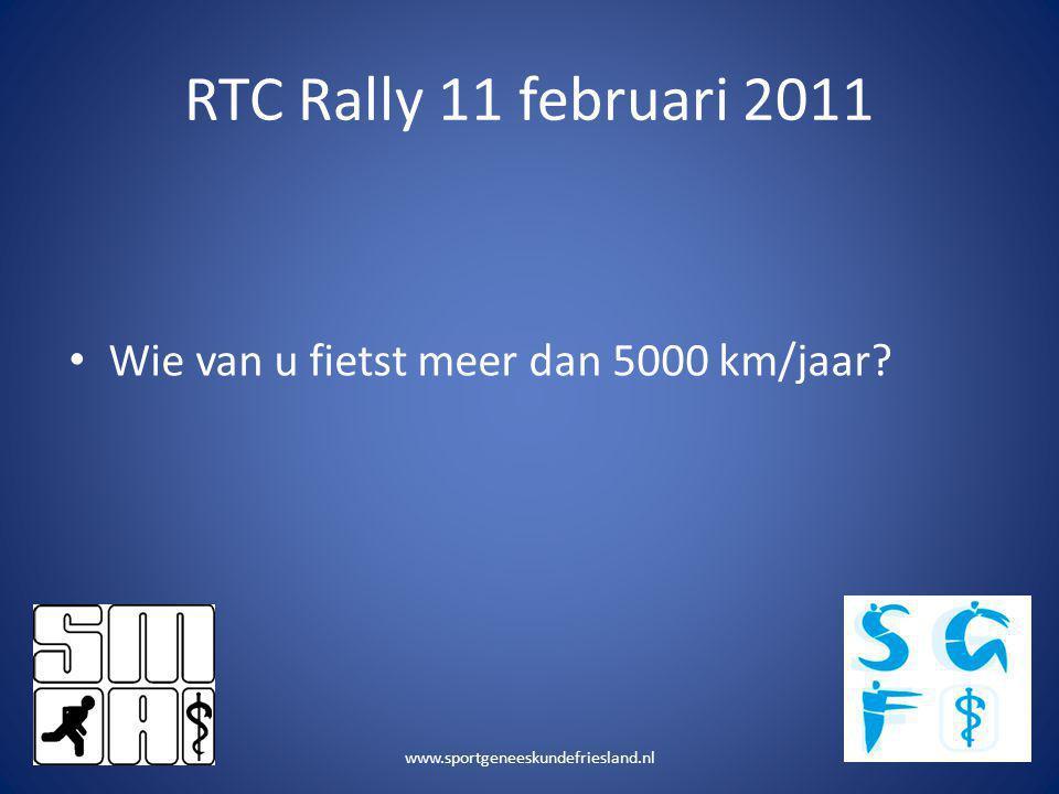 RTC Rally 11 februari 2011 Wie van u fietst meer dan 5000 km/jaar
