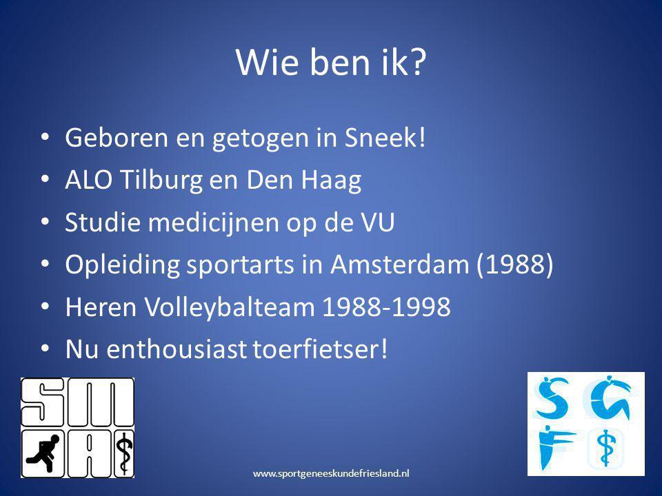 Wie ben ik Geboren en getogen in Sneek! ALO Tilburg en Den Haag