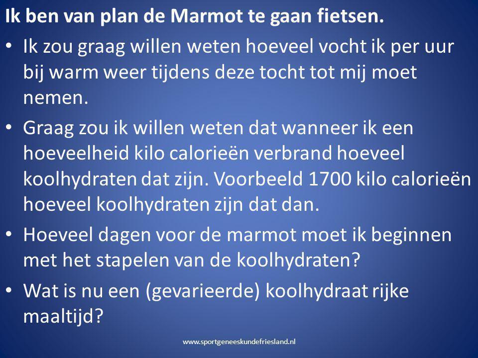 Ik ben van plan de Marmot te gaan fietsen.