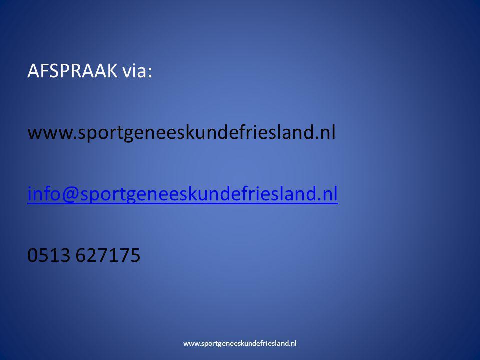 AFSPRAAK via: www. sportgeneeskundefriesland