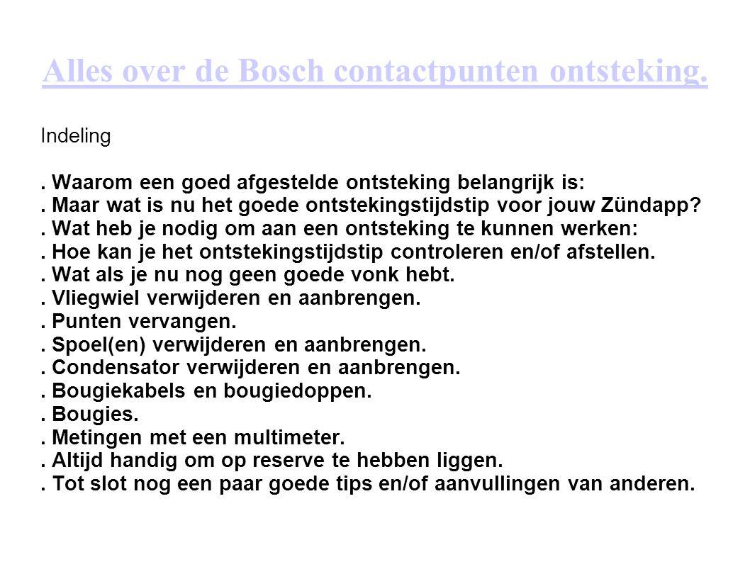 Alles over de Bosch contactpunten ontsteking.
