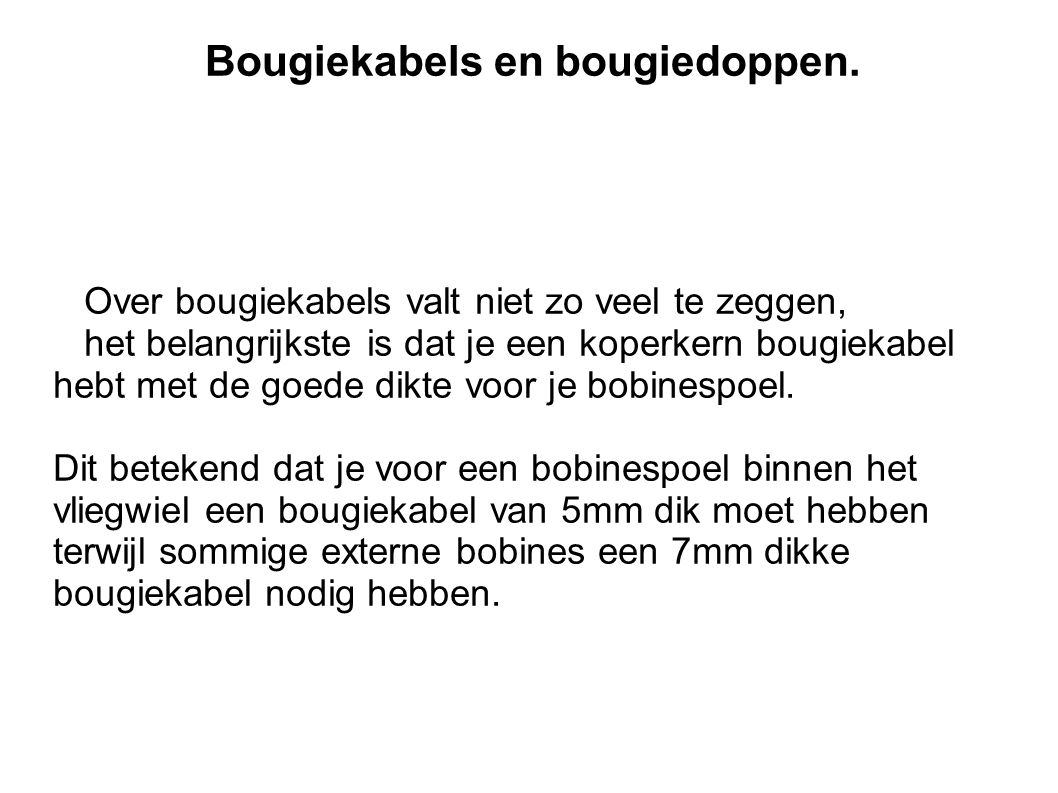 Bougiekabels en bougiedoppen.