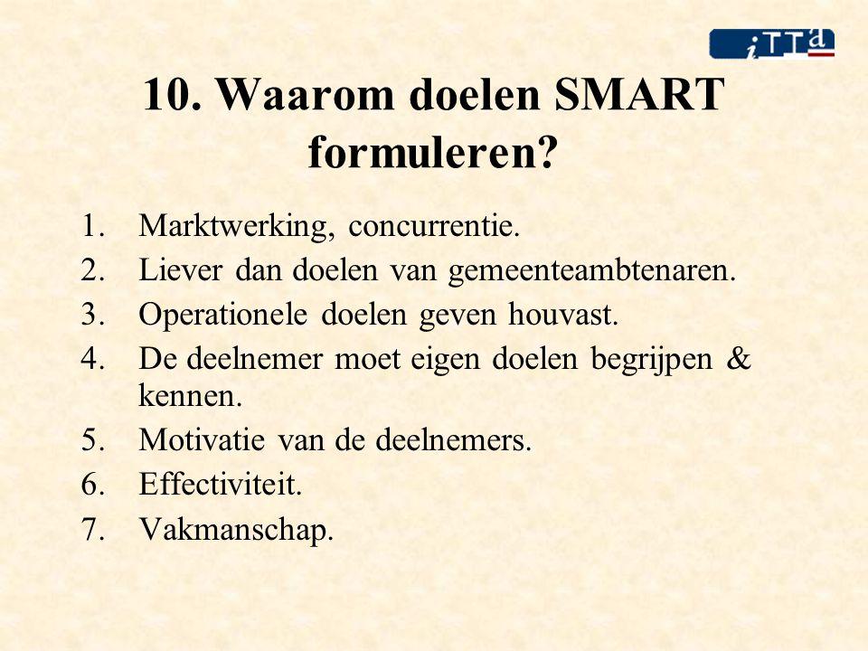 10. Waarom doelen SMART formuleren