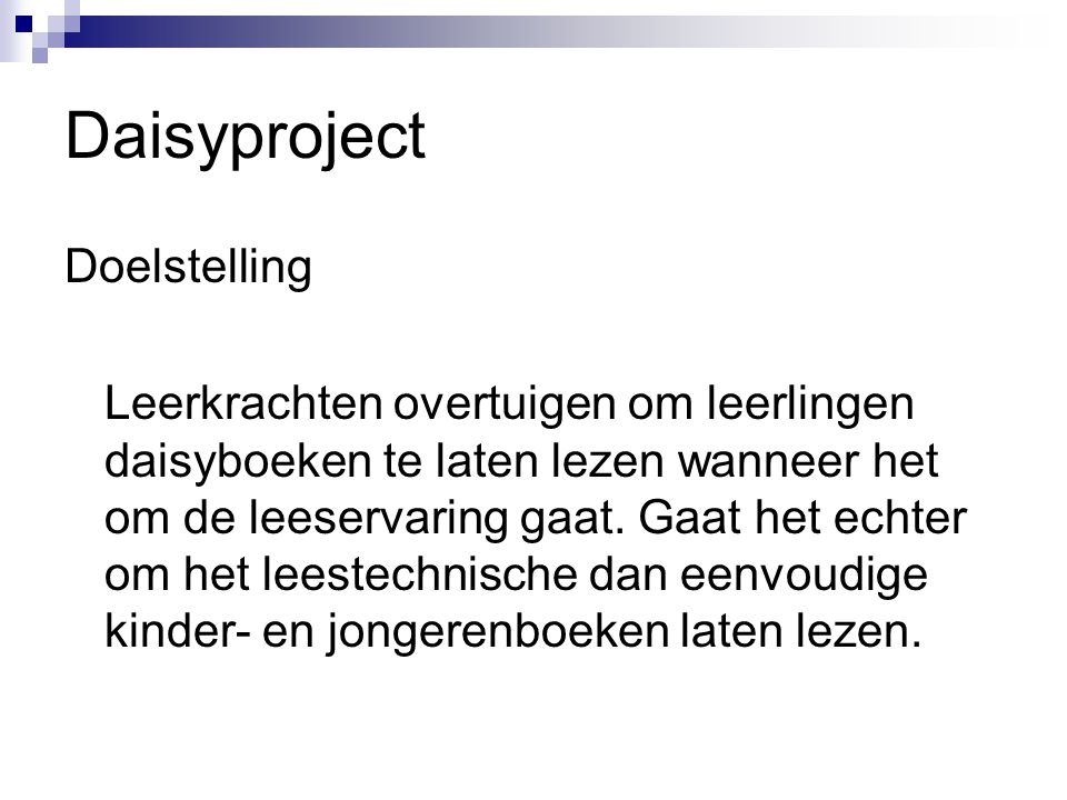 Daisyproject Doelstelling