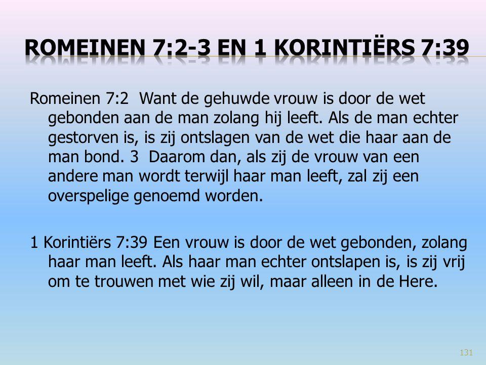 Romeinen 7:2-3 en 1 Korintiërs 7:39