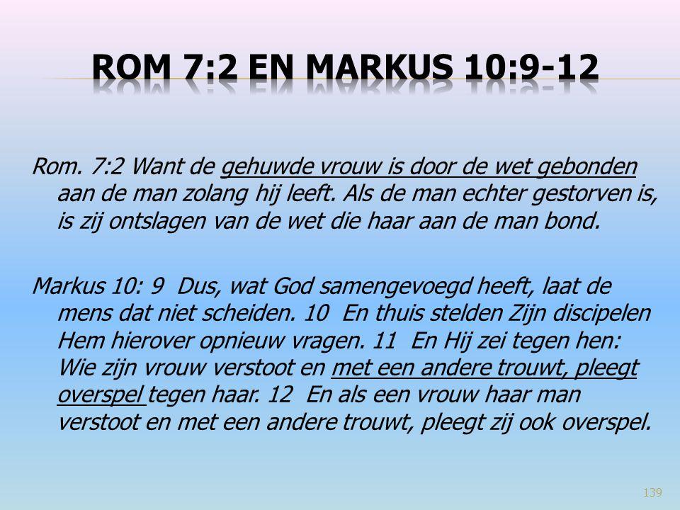 Rom 7:2 en markus 10:9-12