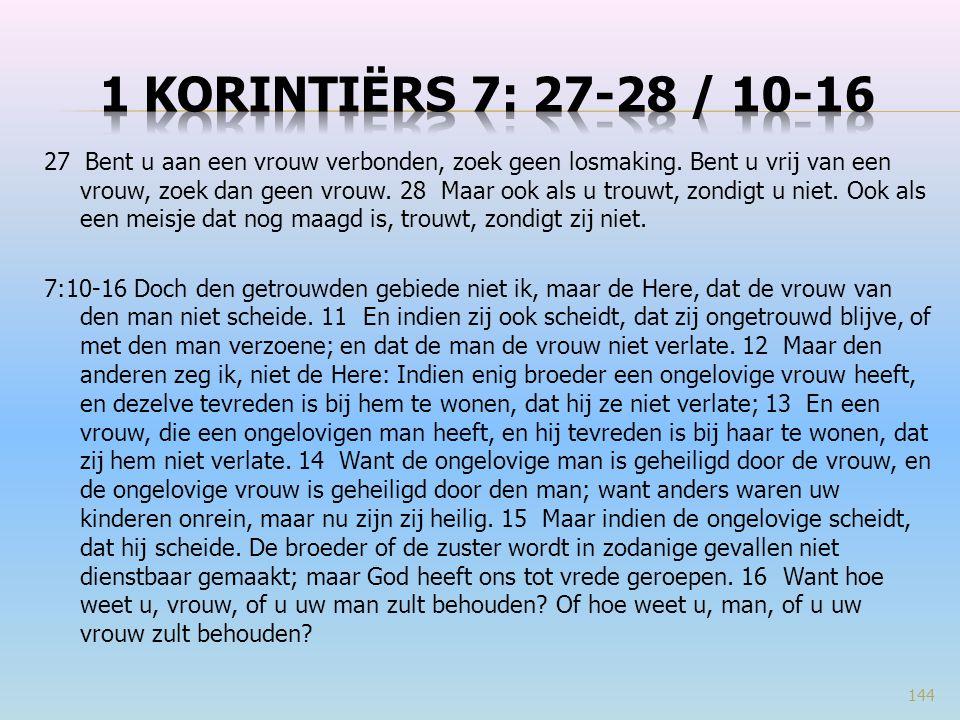1 Korintiërs 7: 27-28 / 10-16