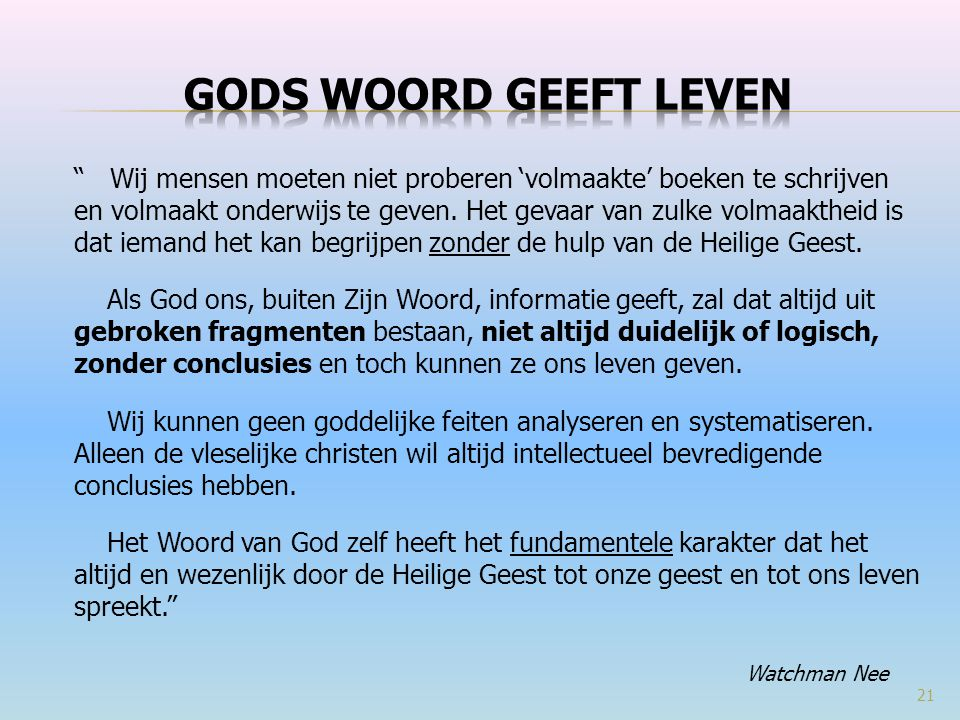 Gods woord geeft leven Watchman Nee