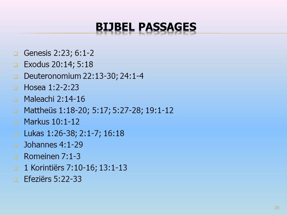Bijbel passages Genesis 2:23; 6:1-2 Exodus 20:14; 5:18