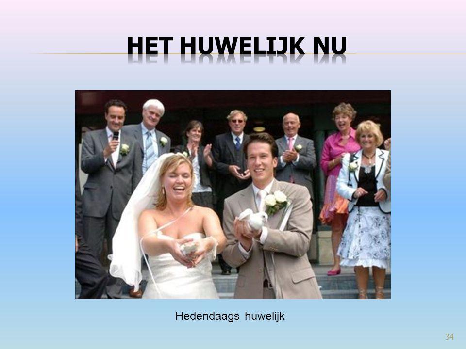 Het huwelijk nu Hedendaags huwelijk