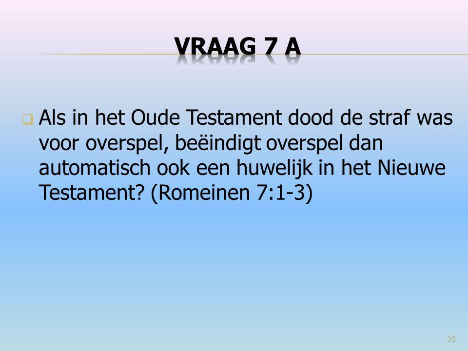VRAAG 7 a