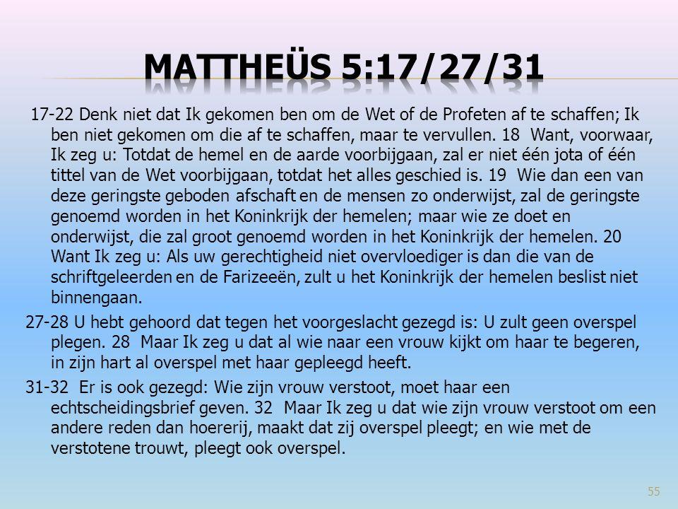 Mattheüs 5:17/27/31