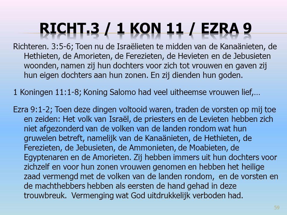 Richt.3 / 1 Kon 11 / ezra 9