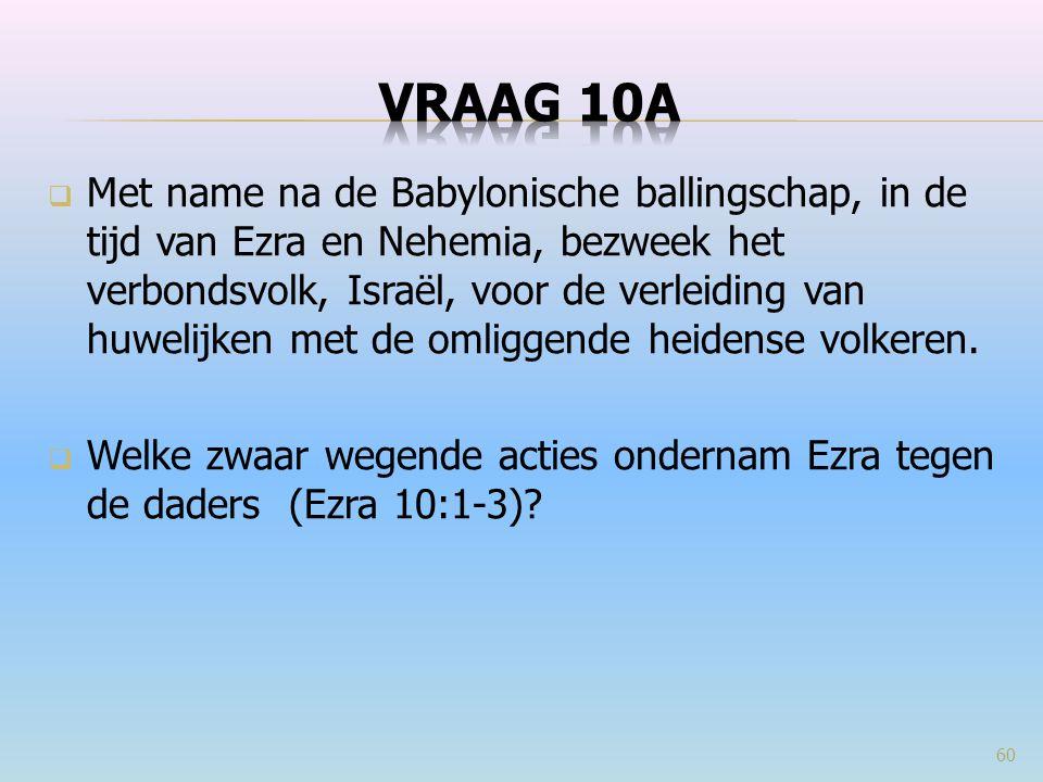 VRAAG 10a