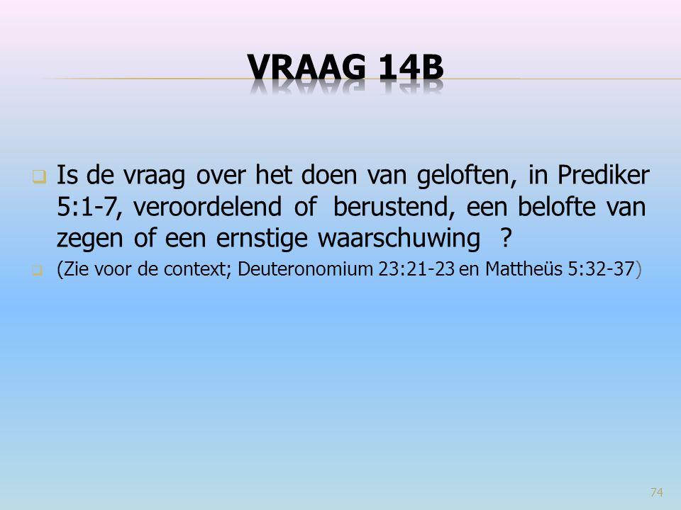 VRAAG 14b