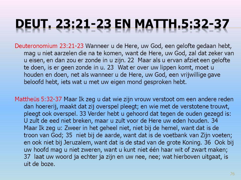 Deut. 23:21-23 en Matth.5:32-37